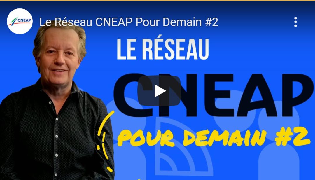 Le Réseau CNEAP Pour Demain #2